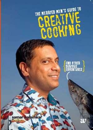 Samar Halarnkar Creative Cooking Cover