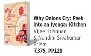 Why Onions Cry: Peek into an Iyengar Kitchen